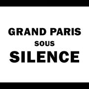 Titre du documentaire : Grand Paris sous Silence